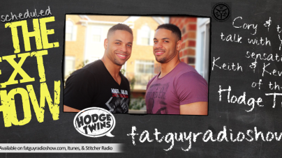 On The Next FatGuyRadioShow; The HodgeTwins