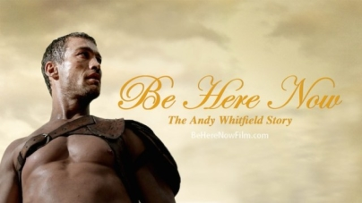 Andy Whitfield Docu 'Be Here Now' Teams With Cancer Org For Fundraiser Screenings